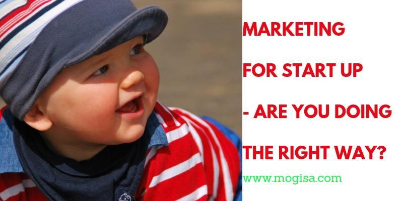 Marketing-startup-doing-right-way-mogisa